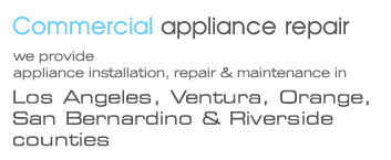 appliance installation, maintenance and repair in los angeles area